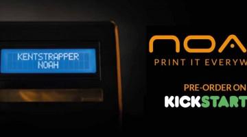 Kentstrapper lancia Noah, assistente personale per stampanti 3D