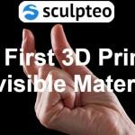 """Sculpteo lancia la stampa 3d con materiale """"INVISIBILE"""" a spessori di 1 micron"""